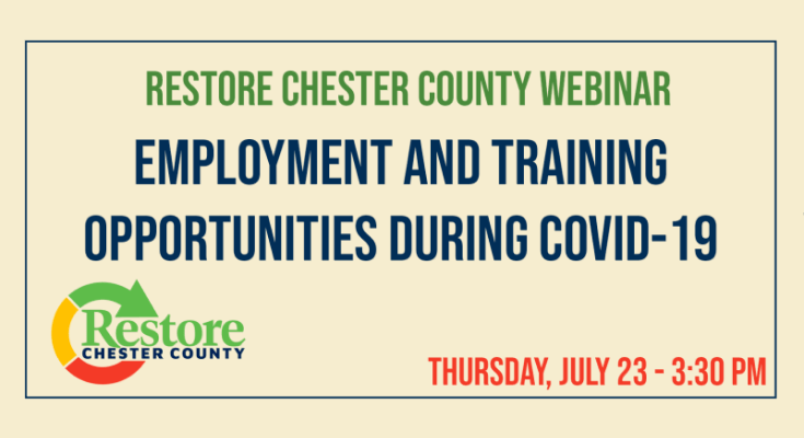 RestoreChesco Free Webinar Series Continues with Employment and Training Opportunities During COVID-19