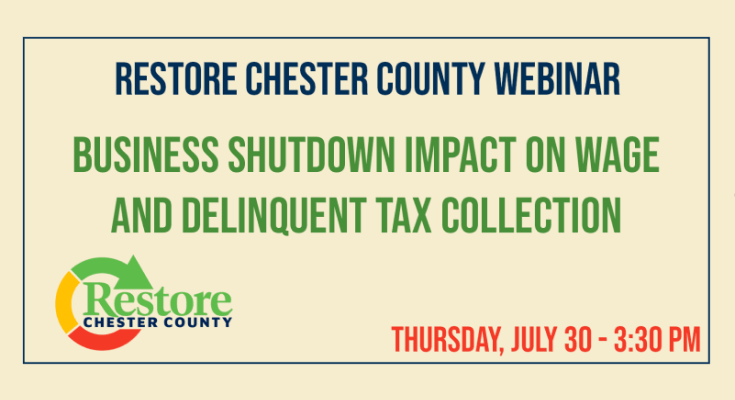 Free Webinar in Chester County Addresses COVID-19's Impact on Wage and Delinquent Tax Collection