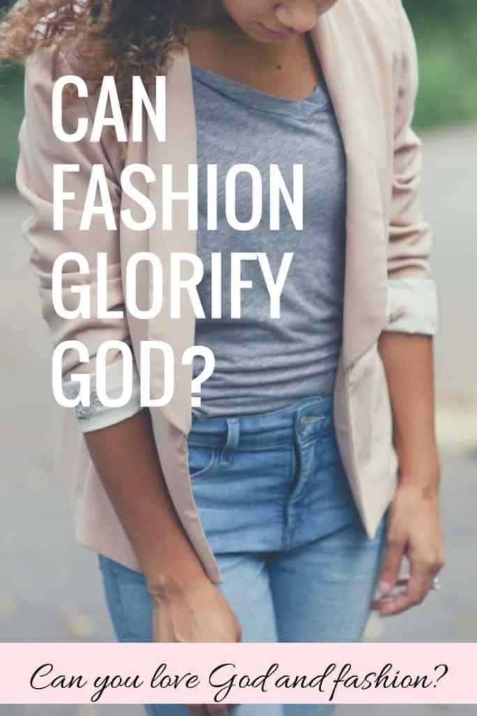 fashion glorify God
