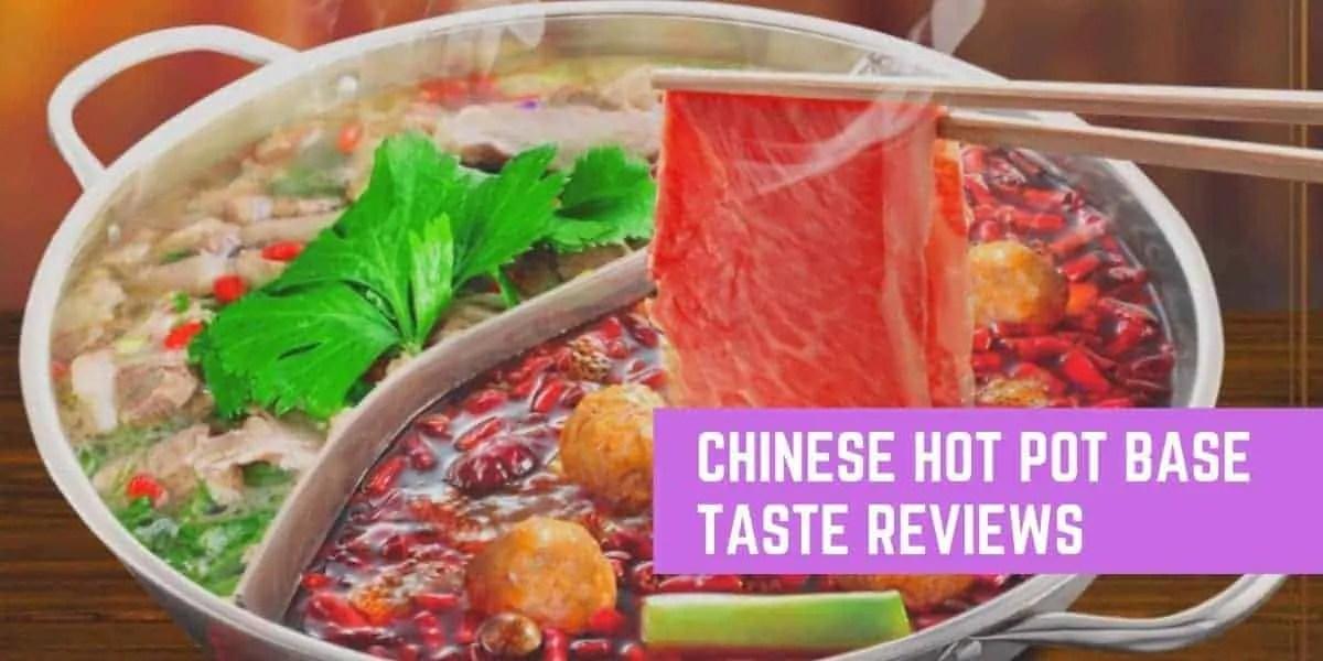 7 Best Chinese Hot Pot Base Taste Reviews
