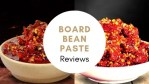 Best 5 Broad Bean Paste (Doubanjiang) Reviews