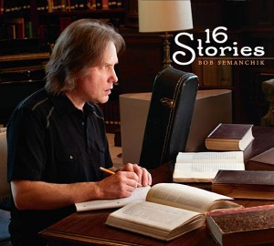 CONTRIBUTED Naugatuck musician Bob Semanchik recently released his second album, '16 Stories,' available on iTunes and CD Baby.  The album features 16 original pop-rock songs with guitar and vocals by Semanchik.