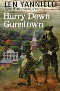 Naugatuck author Len Yannielli's recently released 'Hurry Down Gunntown.' –CONTRIBUTED
