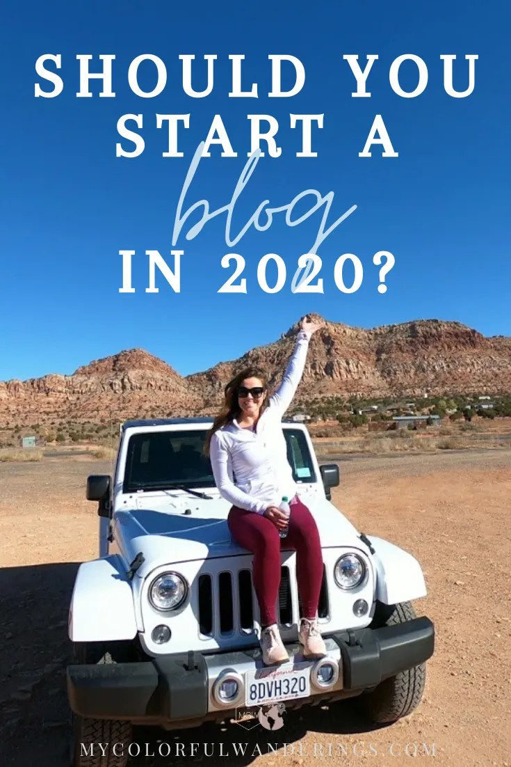 Should You Start a Blog in 2020 Pin Type 1
