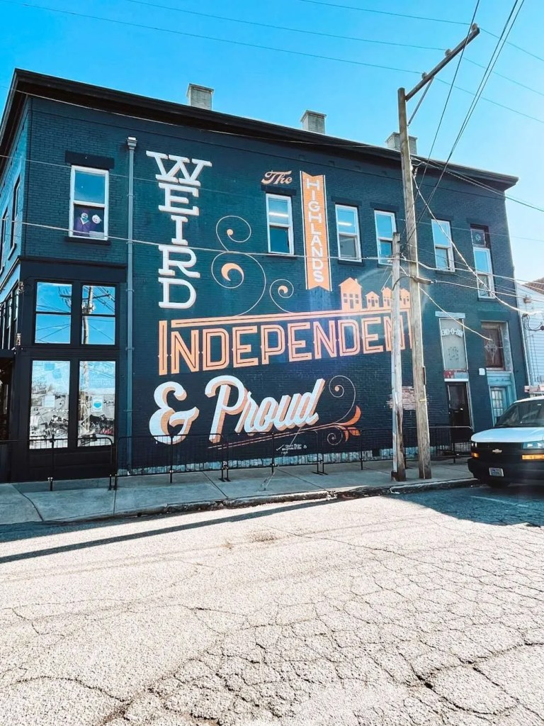 Weird, Independent and Proud Louisville Mural