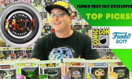 MCU: The Funko Room – SDCC 2017 Exclusives Top Picks