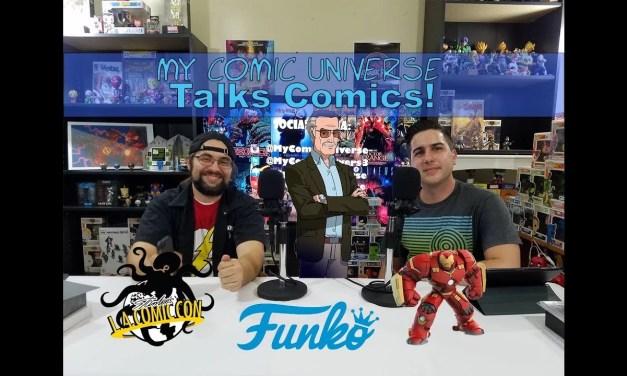 Stan Lee's LA Comic Con 2017 | Talks Comics! #4