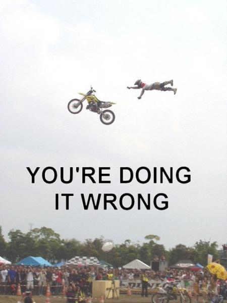doing-it-wrong-motocross.jpg