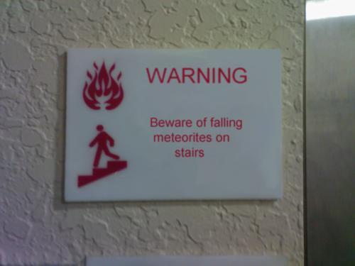 Beware of falling meteorites on stairs