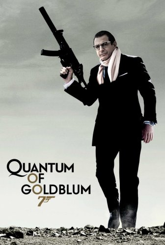 Quantum of Goldblum