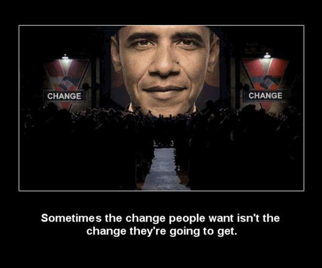 sometimes the change people want isn't the change they're going to get