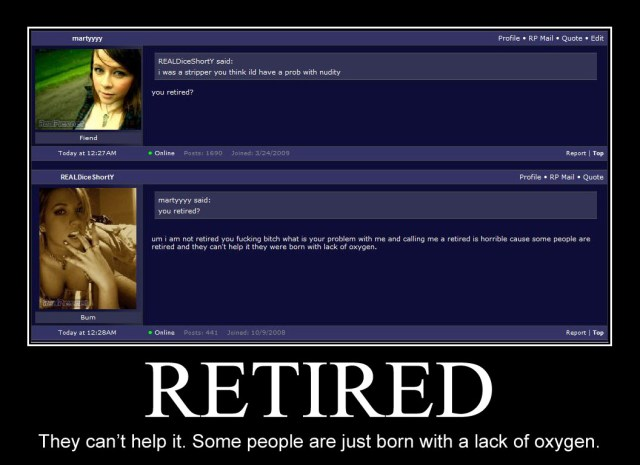 you retired