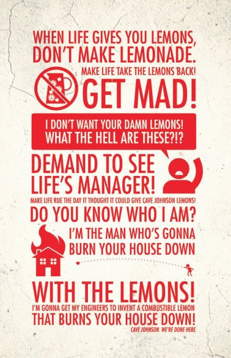 when life gives you lemons - DON'T MAKE LEMONADE