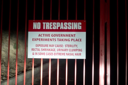 no tresspassing - active government experiments taking place