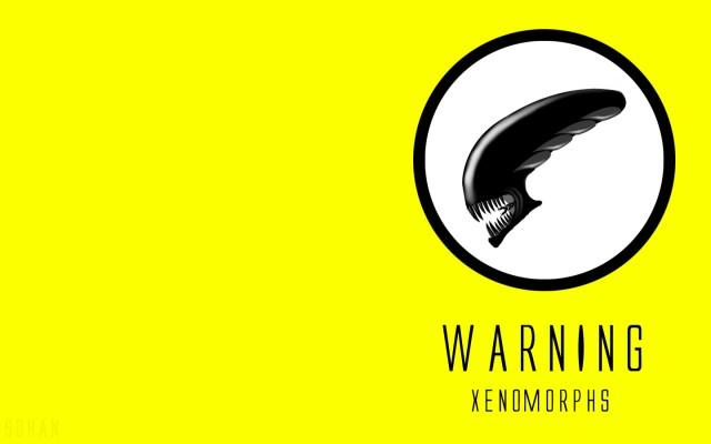 warning - xenomorphs.jpg