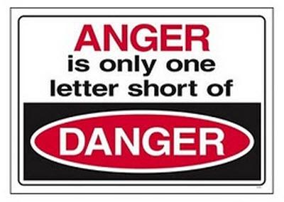 anger is only one letter short of danger.jpg