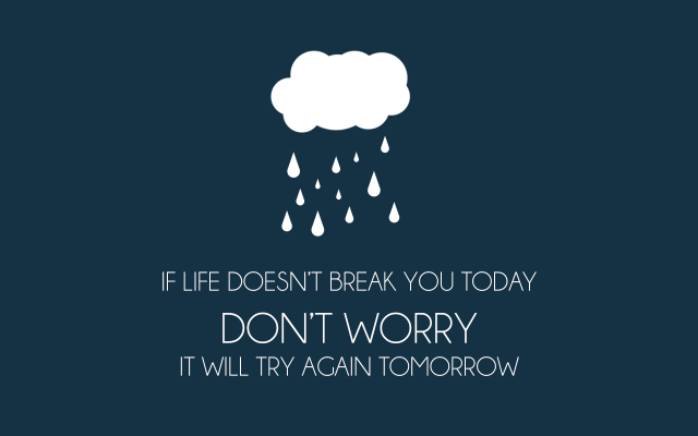 If Life Doesn't Break You Today.png