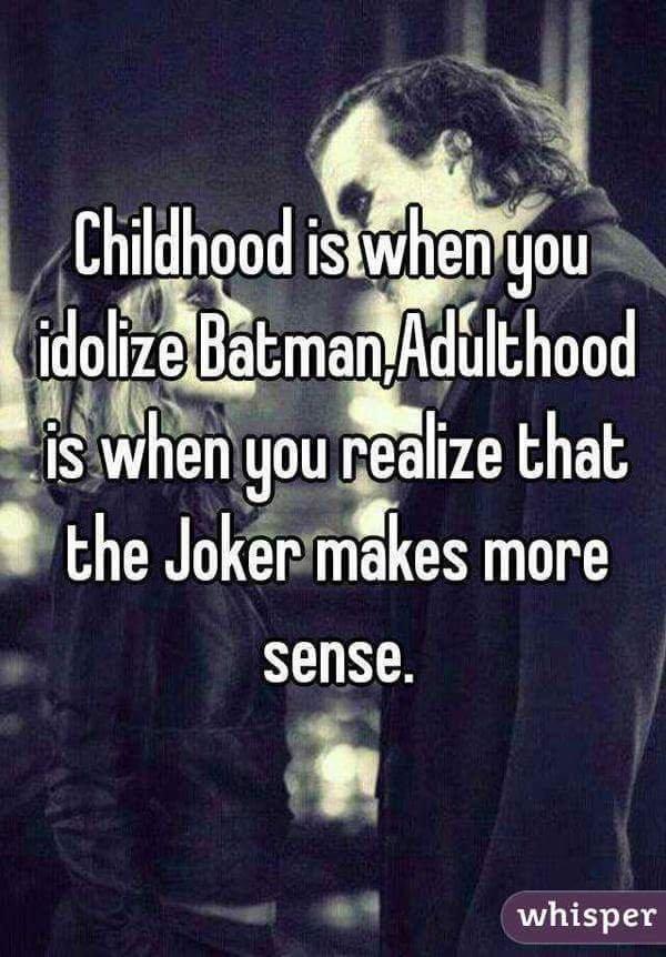 Childhood vs Adulhood batman metaphor.jpg