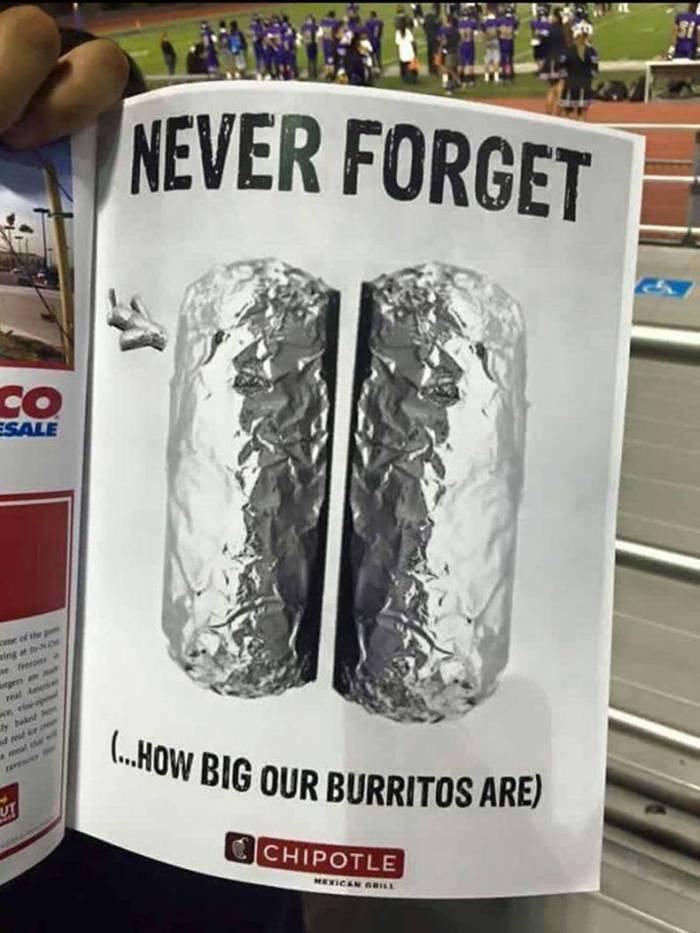 Never Forget how big our burritos .jpg
