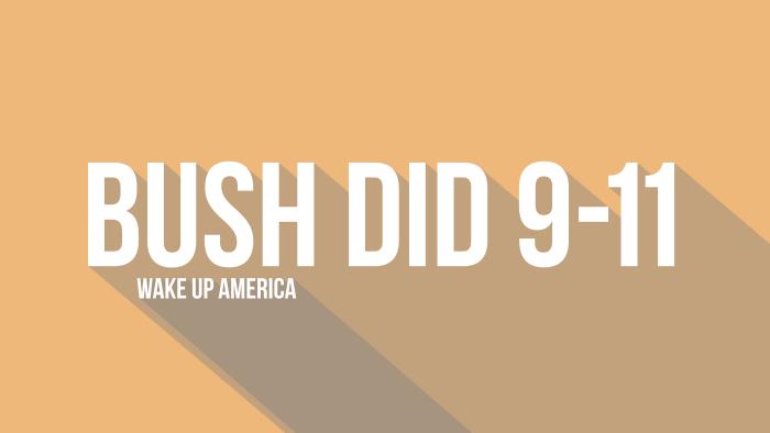 Bush did 9-11.png