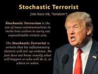 stochastic terrorist trump.jpg