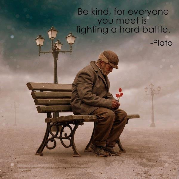 be-kind-for-everyone-you-meet-is-fighting-a-hard-battle.jpg (62 KB)
