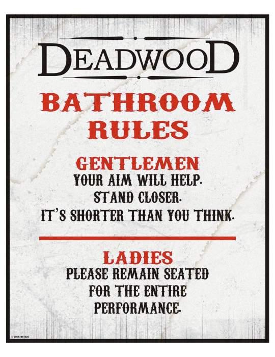 DeadwoodBathroomRules.jpg (211 KB)