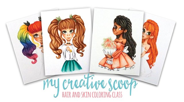 Hair and Skin Coloring Class - Using Copic Markers - My Creative Scoop