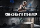che cosa è il crossfit guida al crossfit