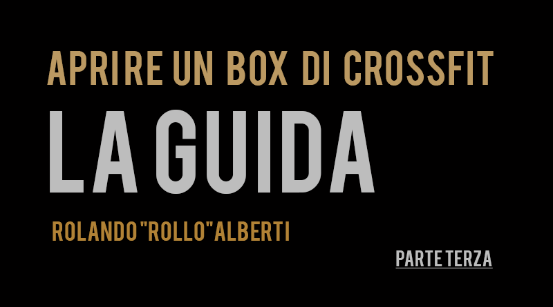 APRIRE UN BOX DI CROSSFIT PARTE 3
