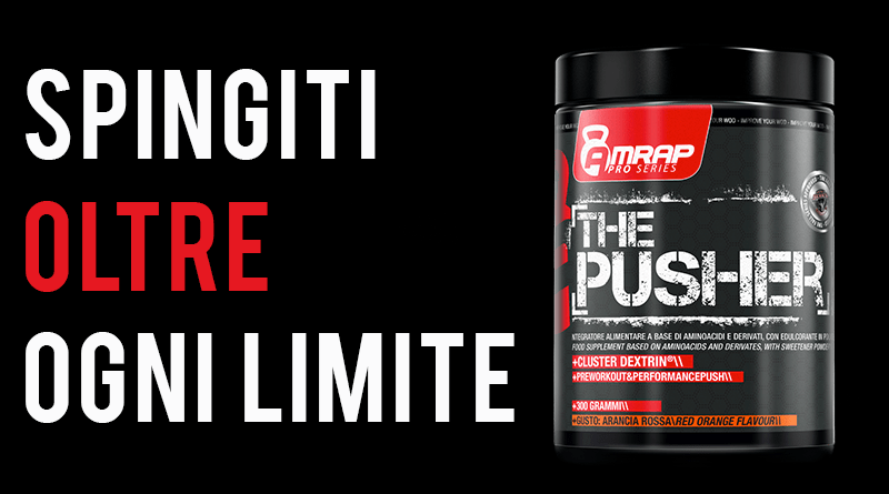 The Pusher Amrap | Integrazione Pre Workout