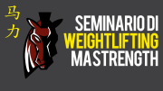 Seminario di weightlifting MaStrength presso Pesistica Farnese