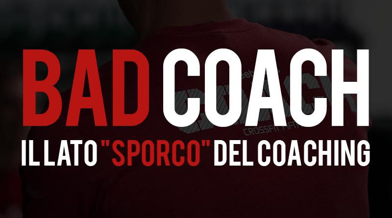 Il lato sporco del coaching