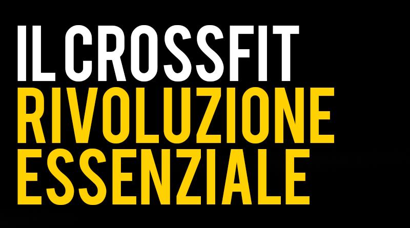 CrossFit rivoluzione essenziale