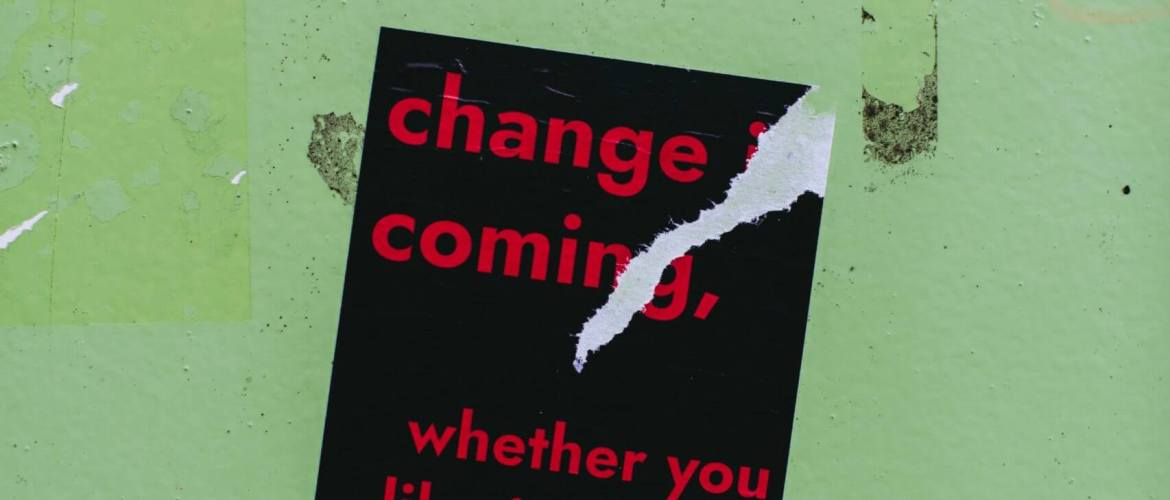 Avoiding change: Change is a reality, don't fool yourself!