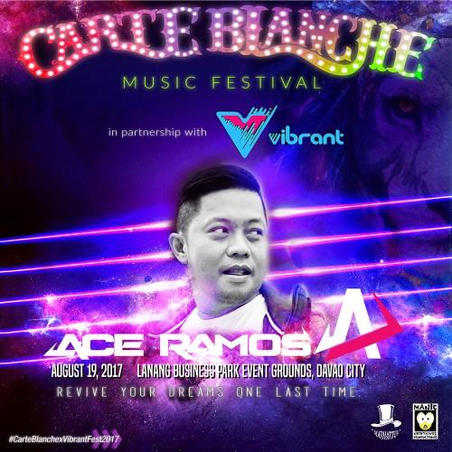 Carte Blanche 2017 Lineup: Ace Ramos.