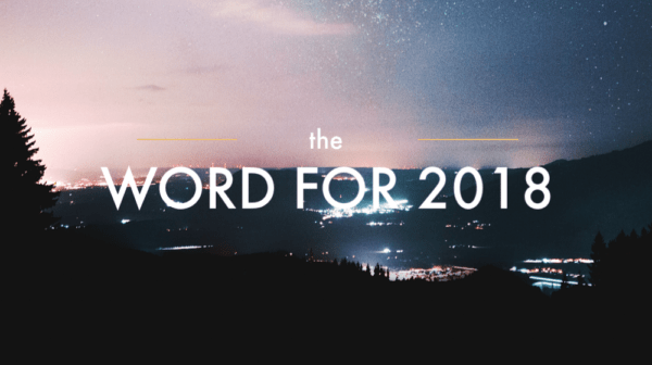 The Word for 2018, Part 3 Image