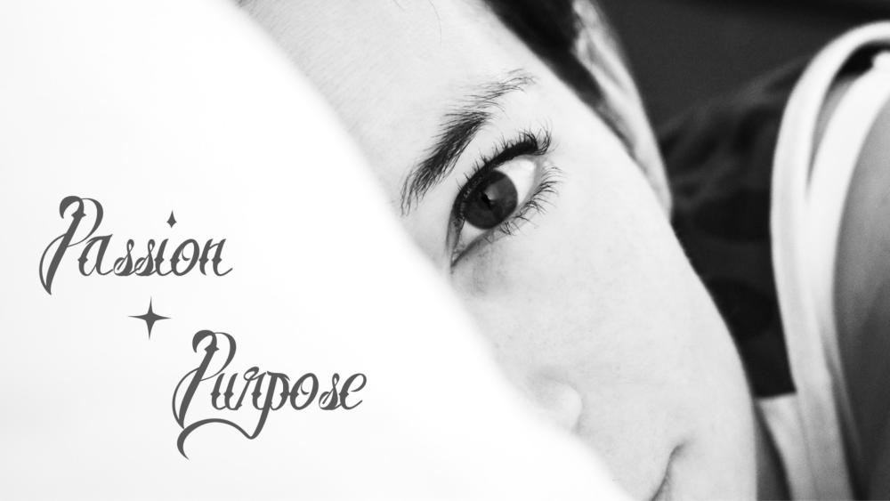 Passion + Purpose