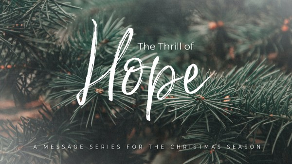 The Thrill of Hope, Part 3: The Light Has Come... Now What? Image
