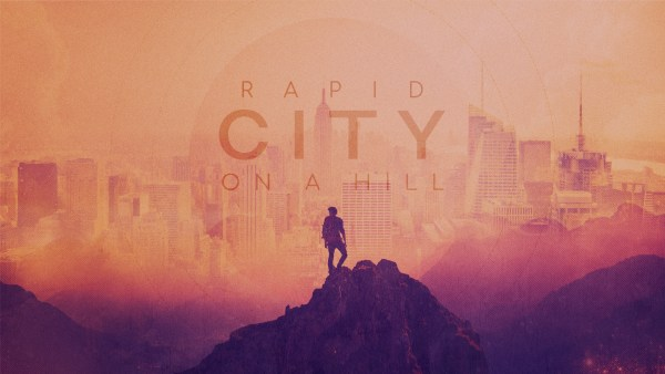 RAPID CITY ON A HILL, Part 3: Jesus and Lust  Image