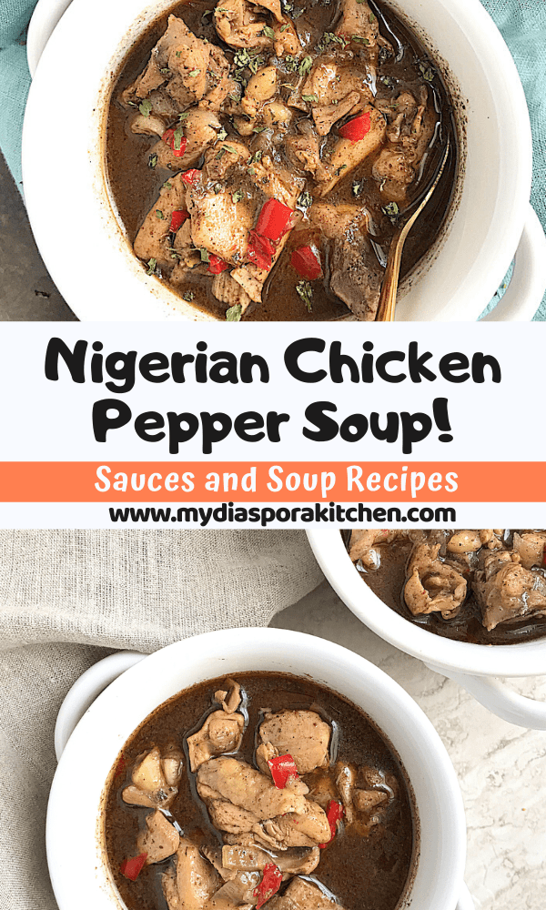 Pinterest collage showing nigerian chicken pepper soup