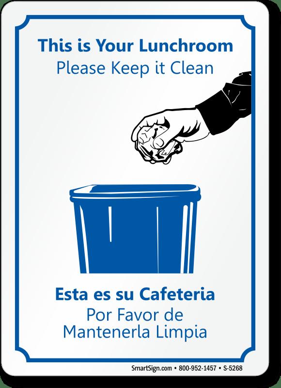 lunchroom please keep it clean sign