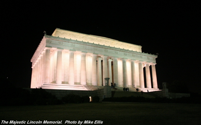 The Lincoln Memorial hails from the area where I grew up -- Washington, DC.