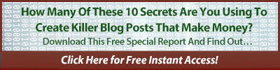 10 secrets for creating killer blog posts