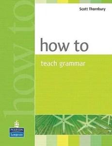 How to teach grammar by Scott Thornbury