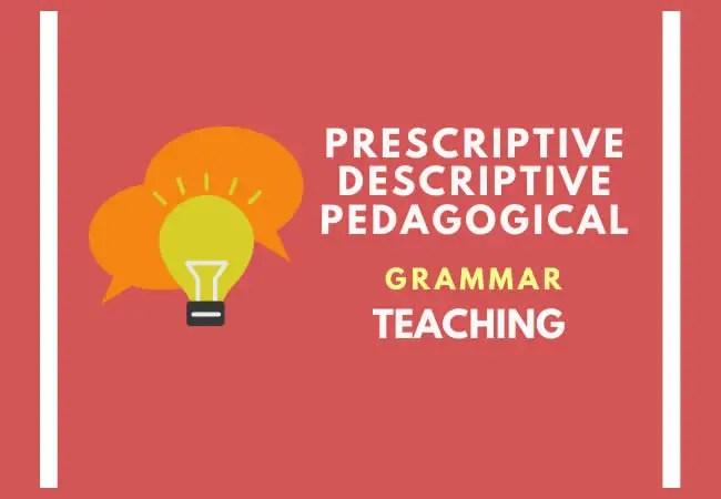 The difference between prescriptive and descriptive grammar