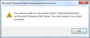 You cannot create an Automation object {AutomationVariable} on Microsoft Dynamics NAV Server. You must create it on a client computer