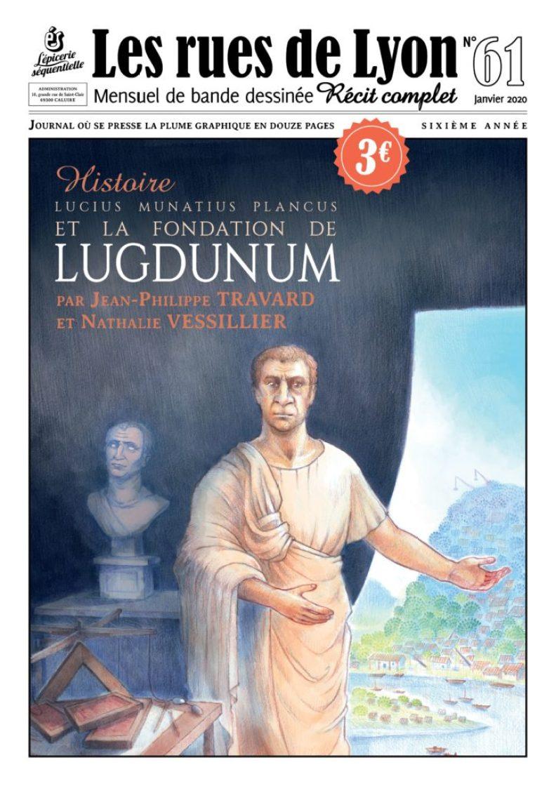 Les rues de Lyon n°61 : Lucius Munatius Plancus et la fondation de Lugdunum