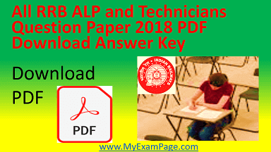 All RRB ALP and Technicians Question Paper 2018 PDF Download Answer Key