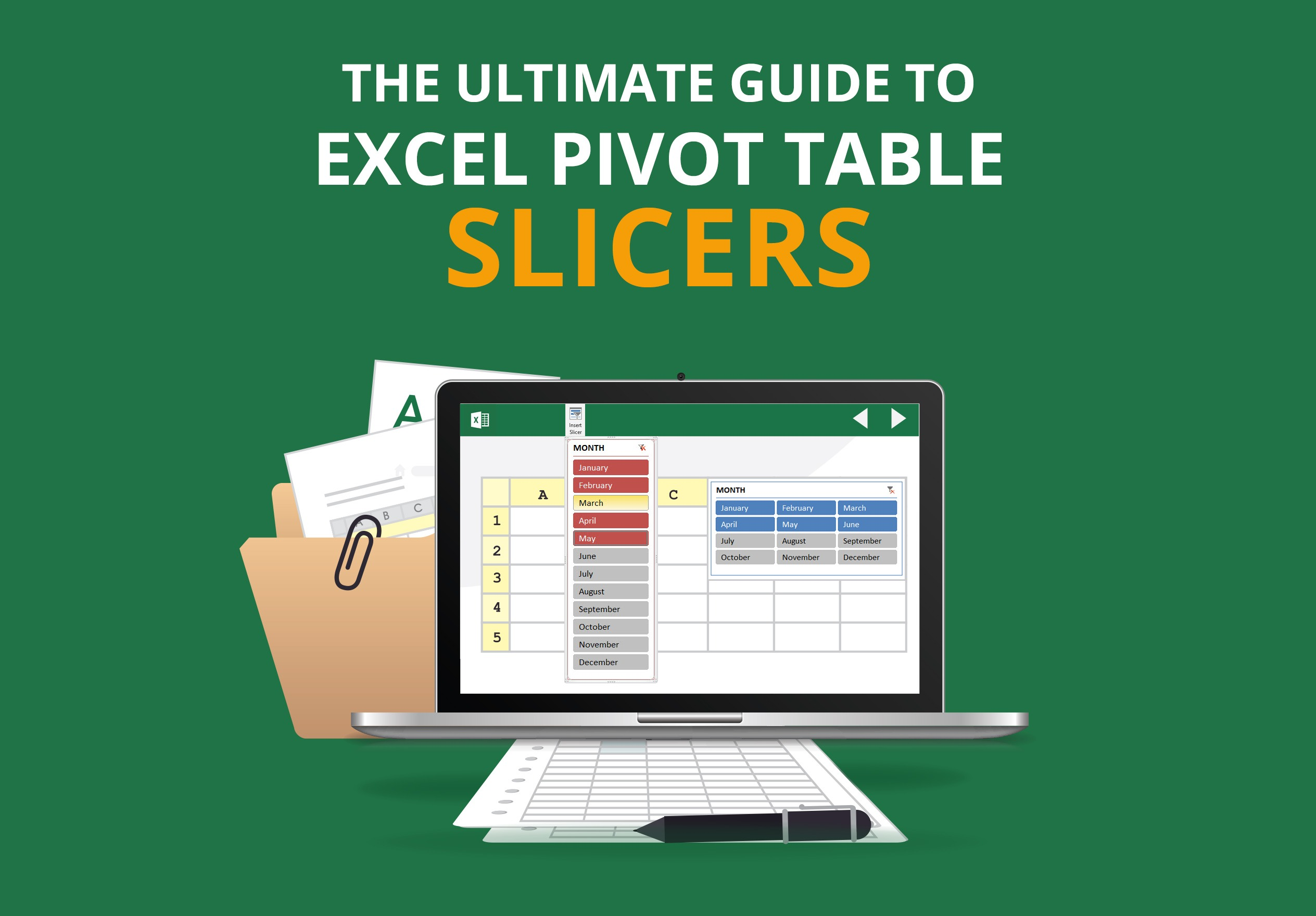 The Ultimate Guide To Excel Pivot Table Slicers